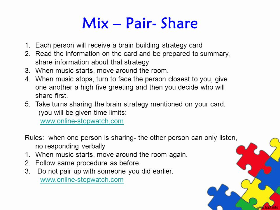 Mix – Pair- Share 1.Each person will receive a brain building strategy card 2.Read the information on the card and be prepared to summary, share infor