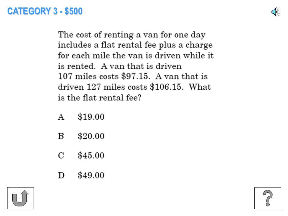CATEGORY 3 - $400