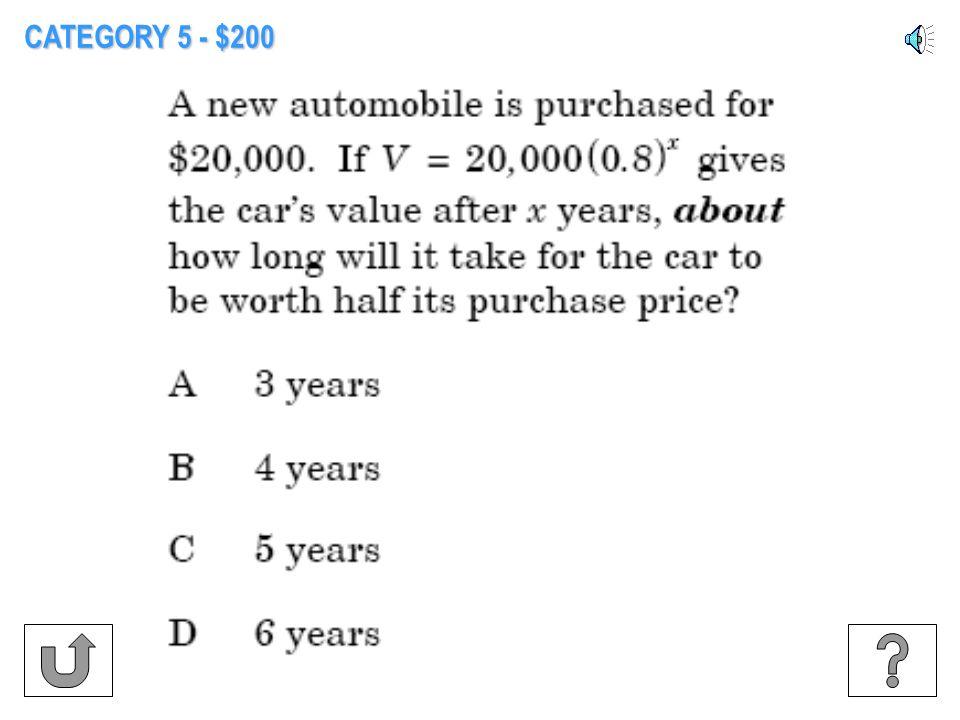 CATEGORY 5 - $100