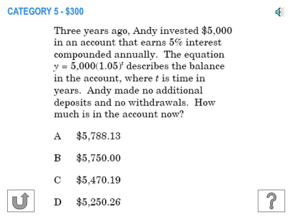 CATEGORY 5 - $200
