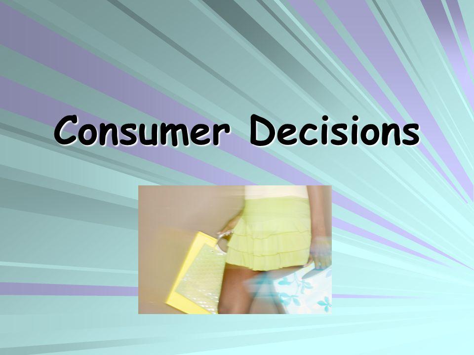 Consumer Decisions