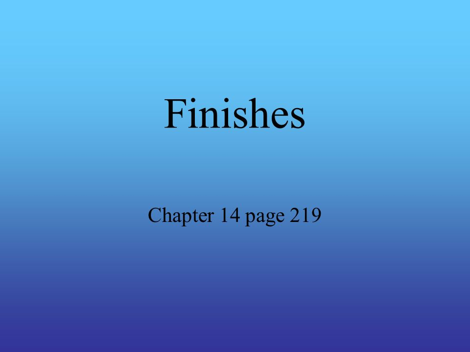 Finishes Chapter 14 page 219