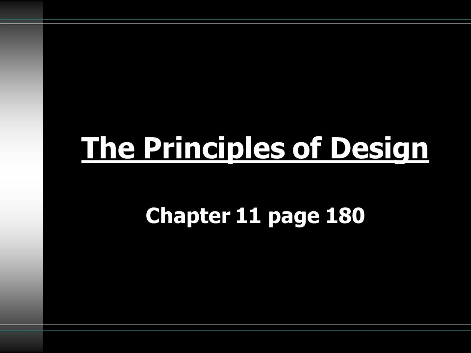The Principles of Design Chapter 11 page 180