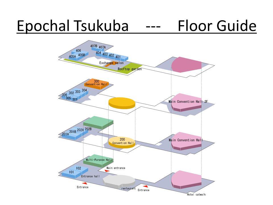 Epochal Tsukuba --- Floor Guide