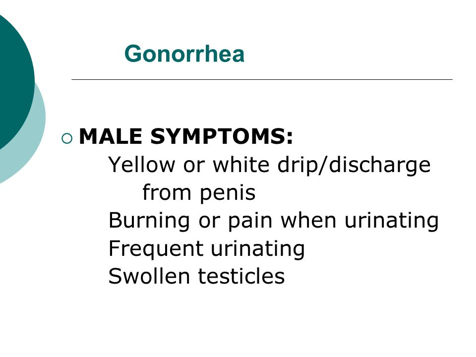 Symptoms of Gonorrhea Appear 5-7 days or can take up to 30 days to appear Sore or red throat if you have gonorrhea in the throat from oral sex Rectal