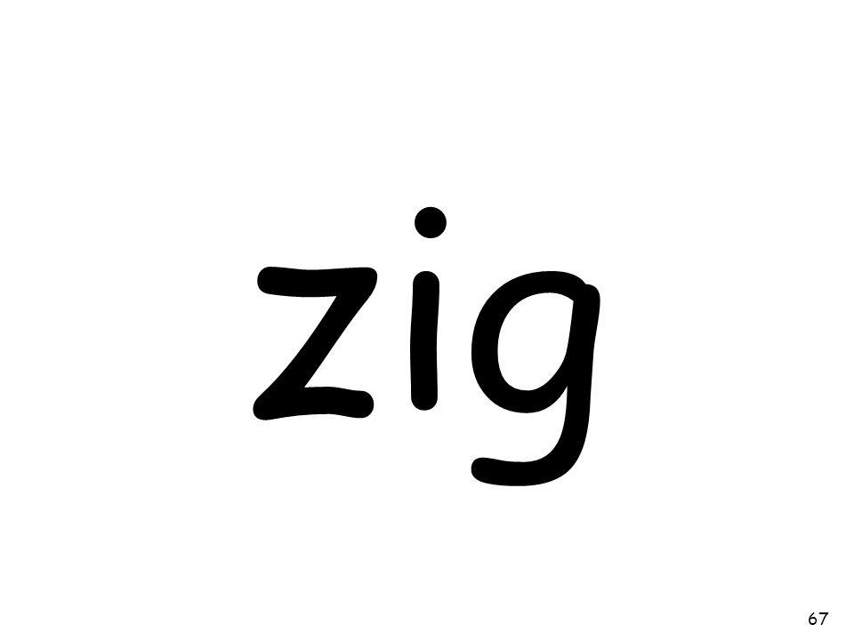 zig 67