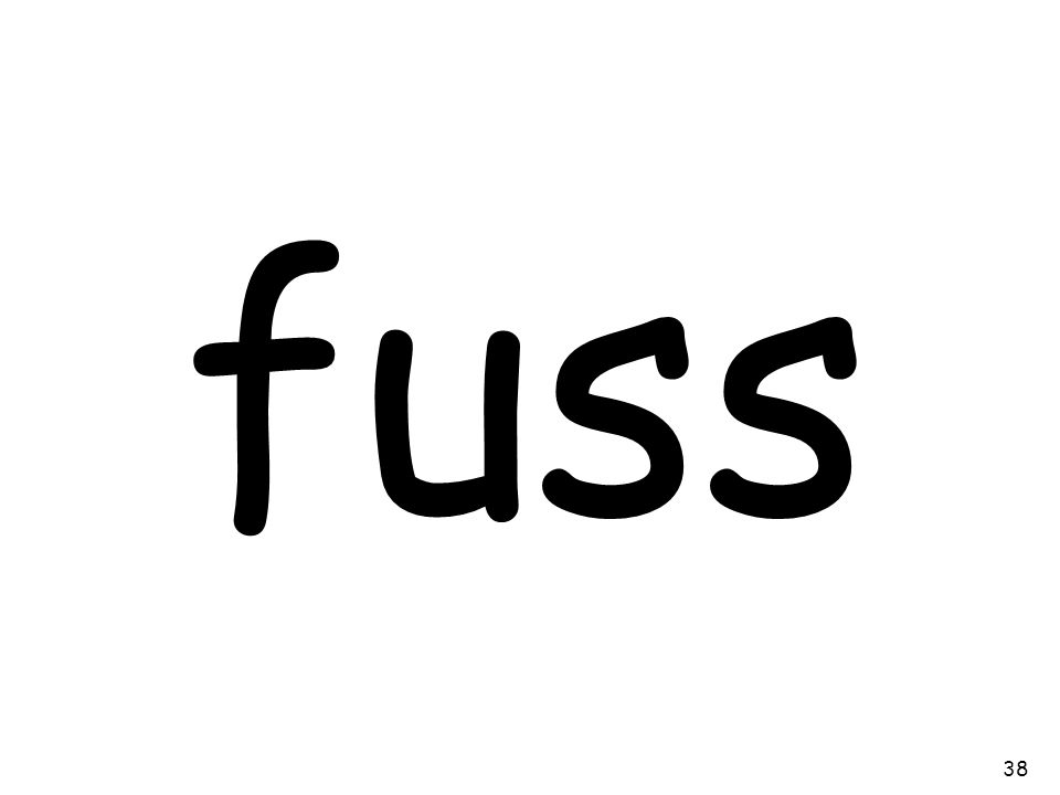 fuss 38