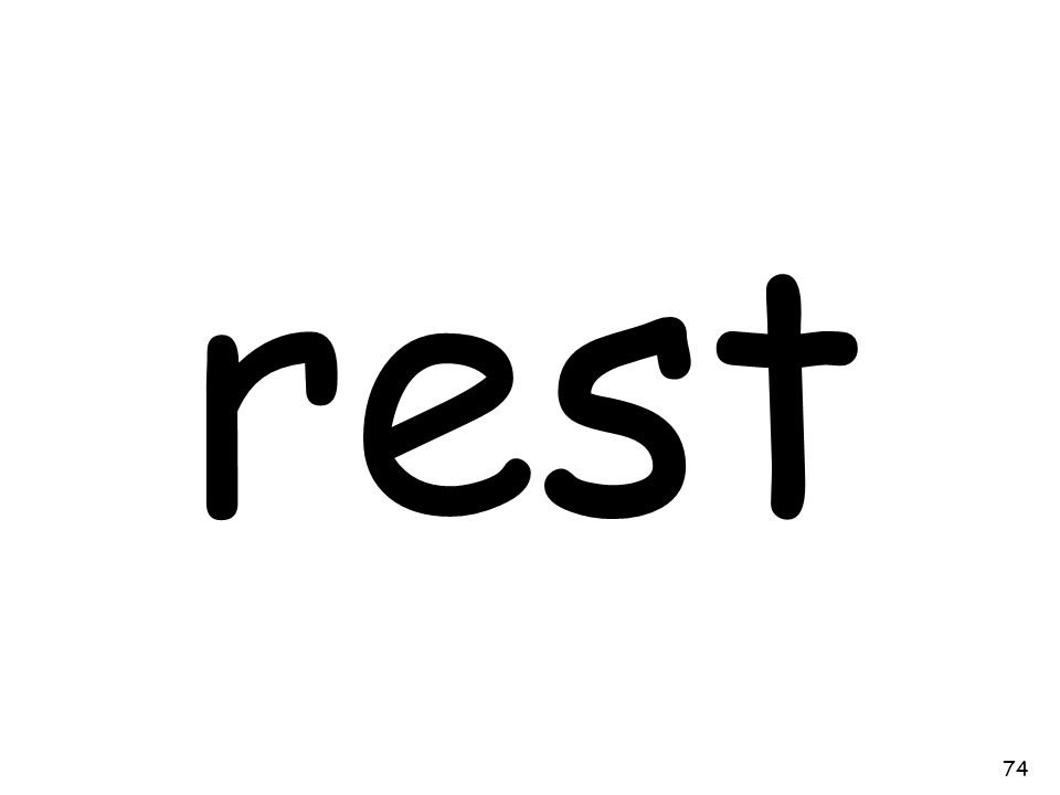 rest 74