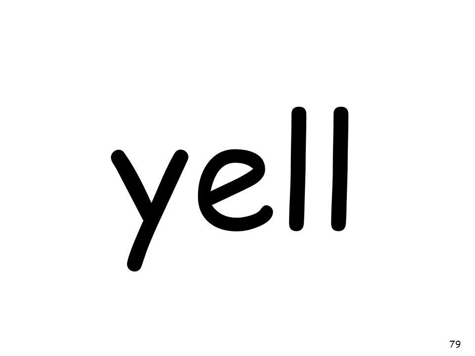 yell 79