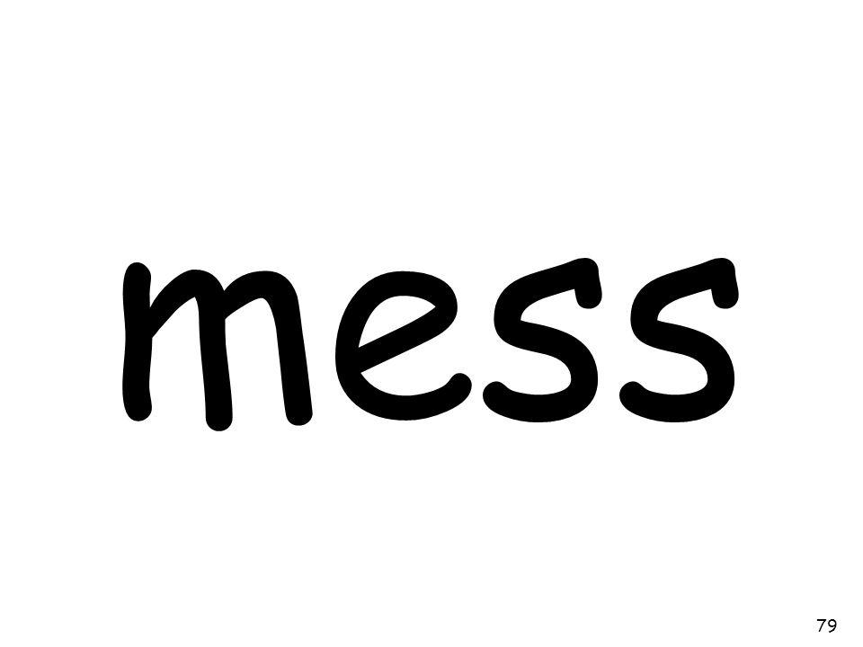 mess 79