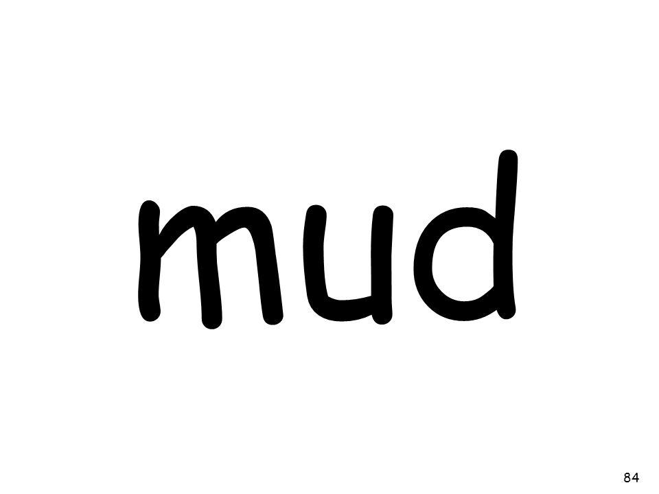 mud 84