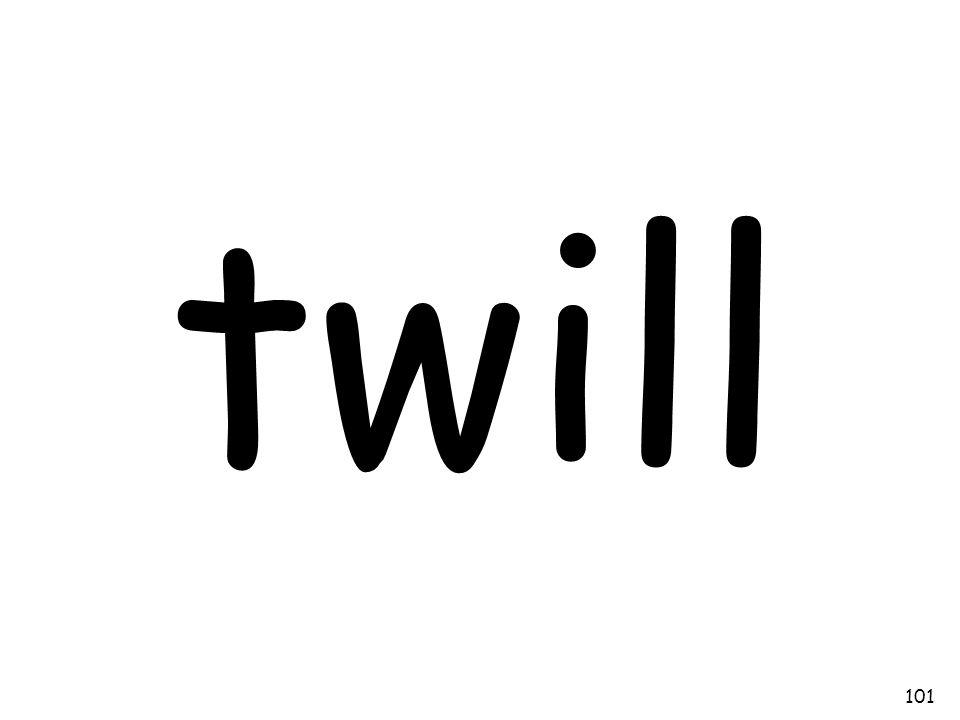 twill 101