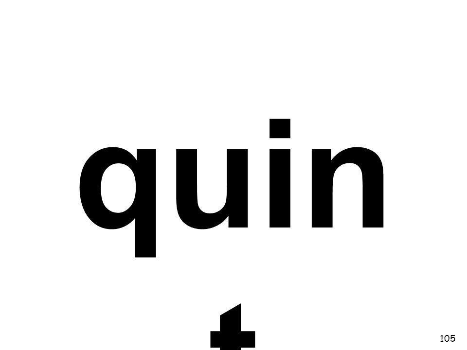 quin t 105