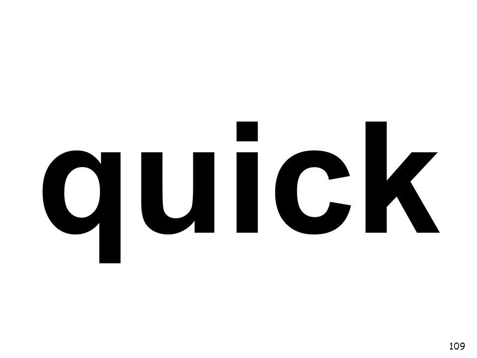 quick 109