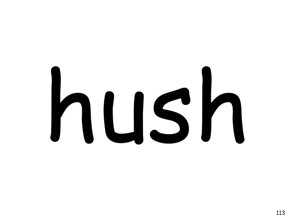hush 113