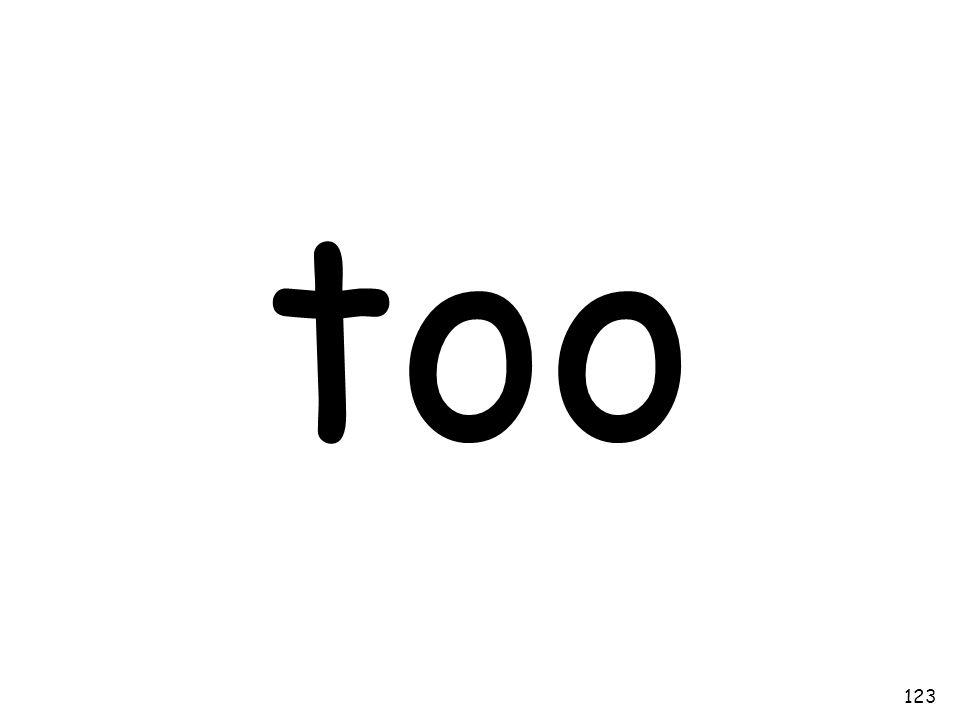 too 123