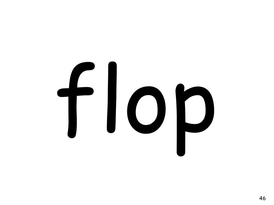 flop 46