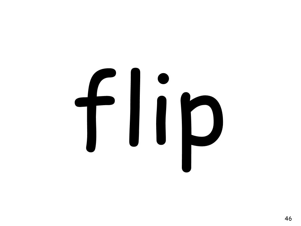 flip 46