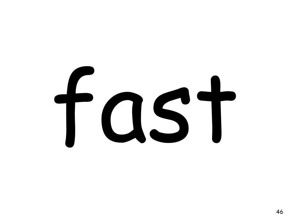 fast 46