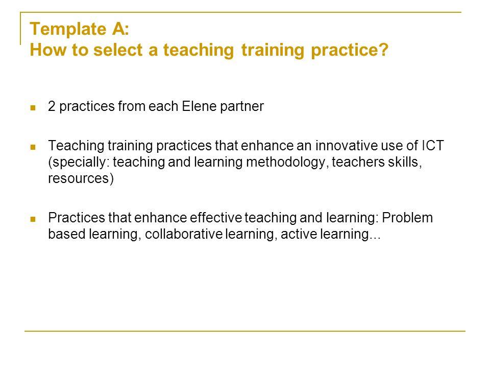 Template B: Description of teachers training practice B.1.