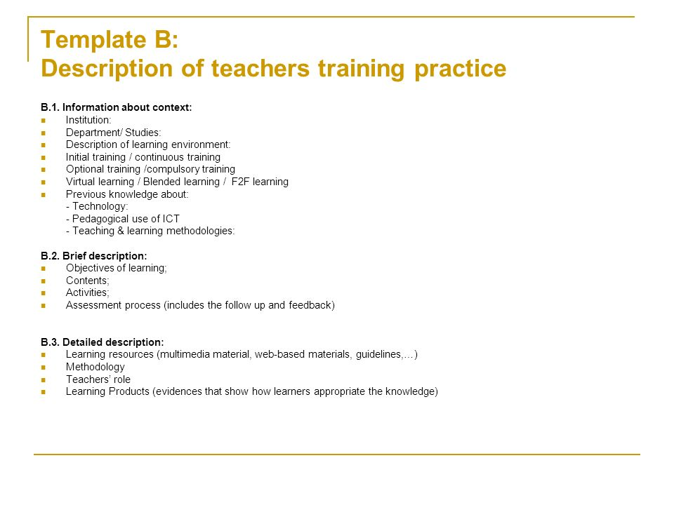 Template B: Description of teachers training practice B.1.