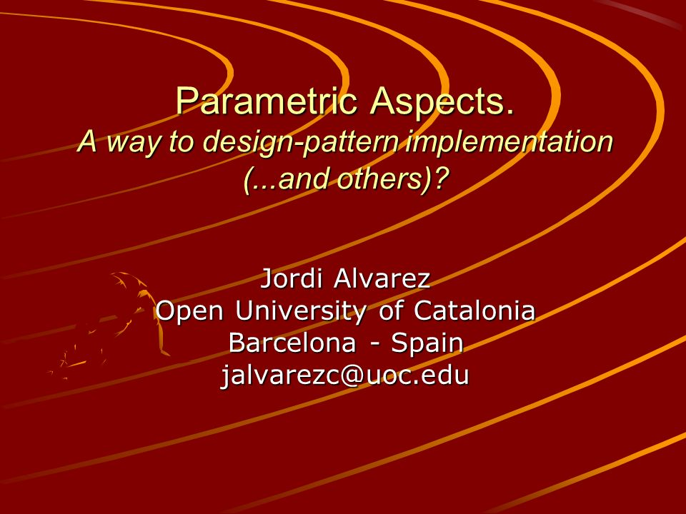 Parametric Aspects. A way to design-pattern implementation (...and others).