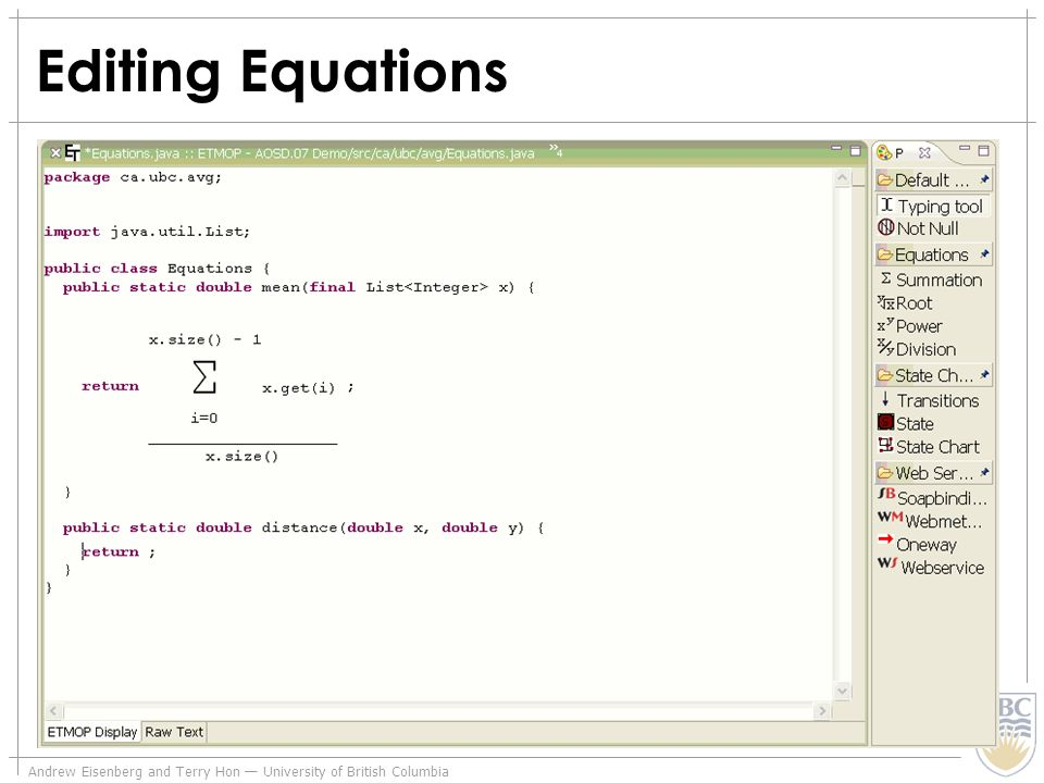 Andrew Eisenberg and Terry Hon University of British Columbia Editing Equations