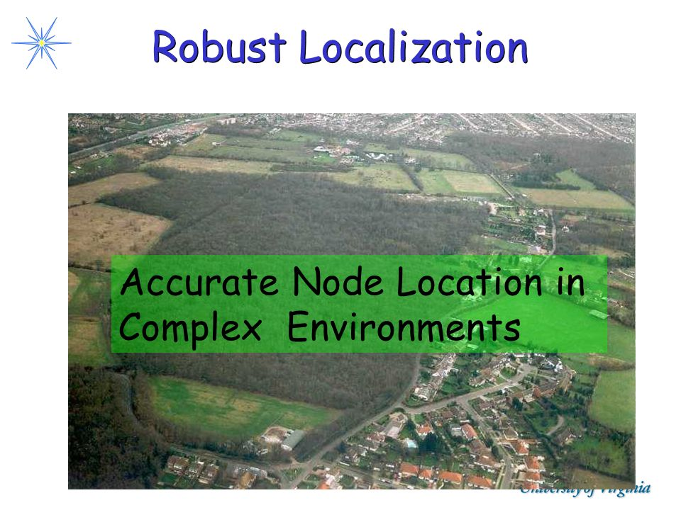 Robust Localization Accurate Node Location in Complex Environments