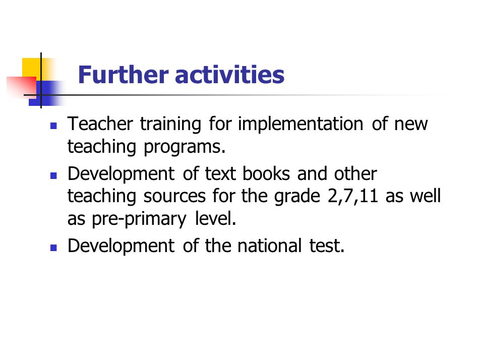 Teacher training for implementation of new teaching programs.