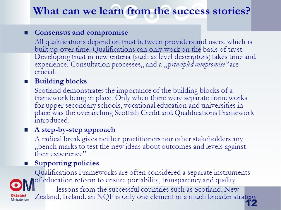 12 What can we learn from the success stories.