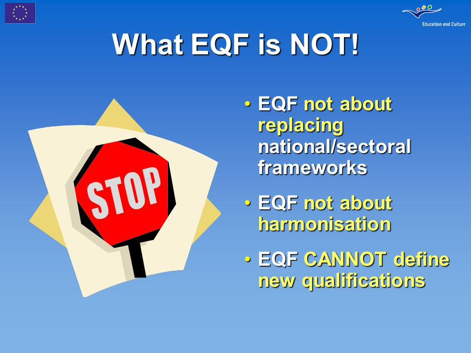 What EQF is NOT.