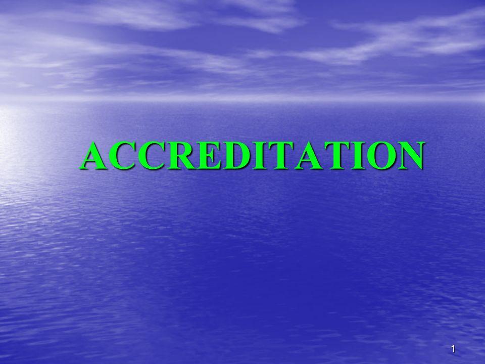1 ACCREDITATION