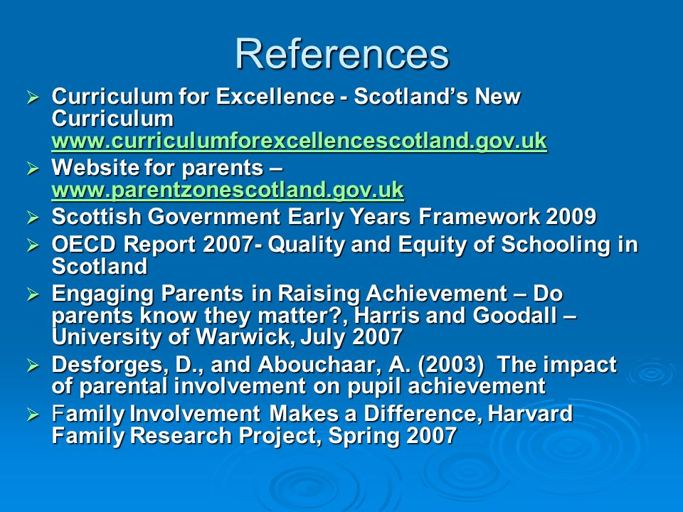 References Curriculum for Excellence - Scotlands New Curriculum www.curriculumforexcellencescotland.gov.uk Curriculum for Excellence - Scotlands New C