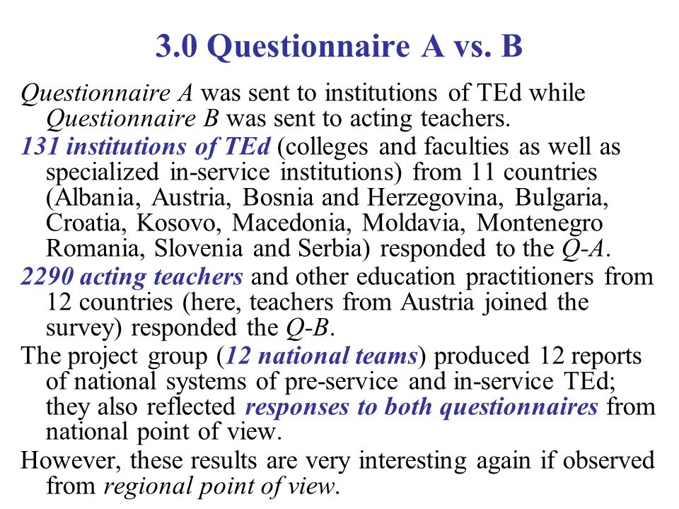 3.0 Questionnaire A vs.