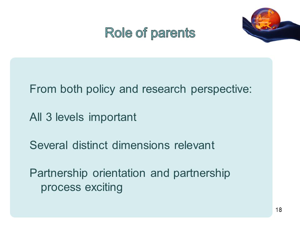 From both policy and research perspective: All 3 levels important Several distinct dimensions relevant Partnership orientation and partnership process exciting 18