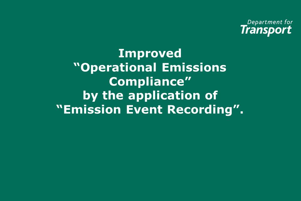 Improved Operational Emissions Compliance by the application of Emission Event Recording.