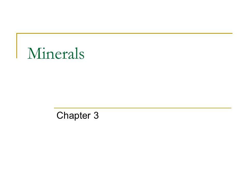 Minerals Chapter 3
