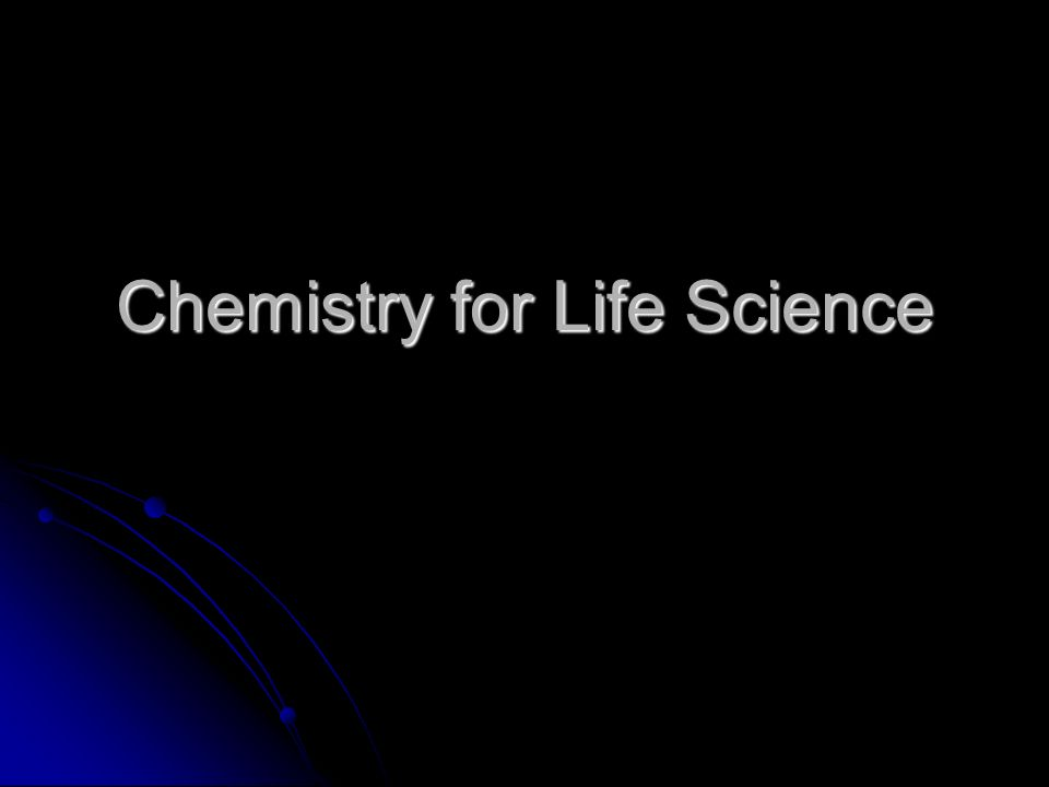 Chemistry for Life Science