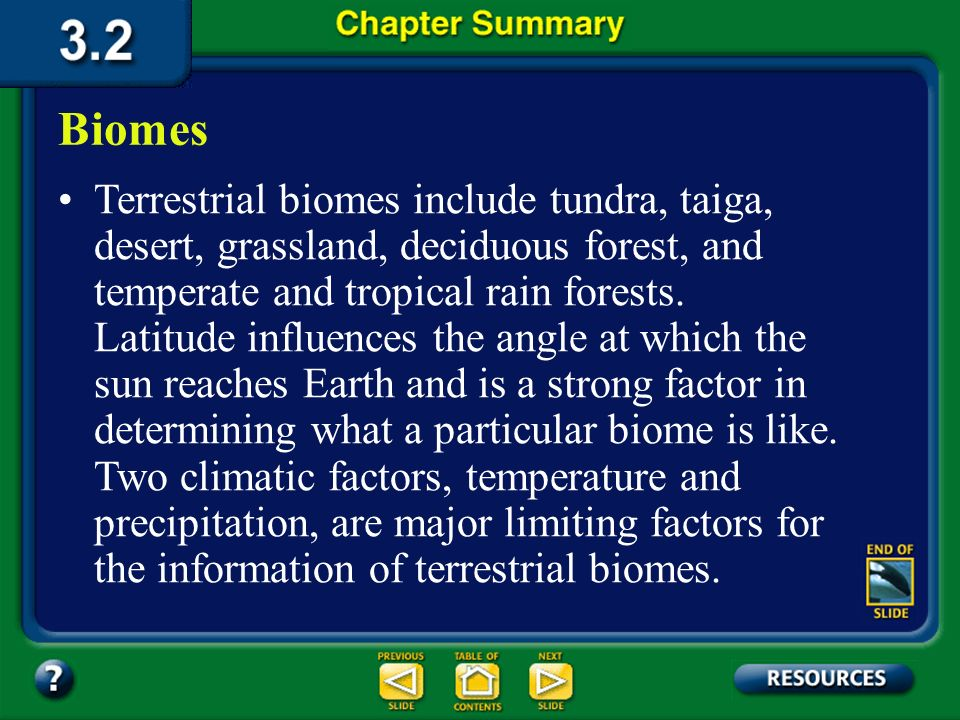 Chapter Summary – 3.2 Biomes are large areas that have characteristic climax communities. Aquatic biomes may be marine or freshwater. Estuaries occur