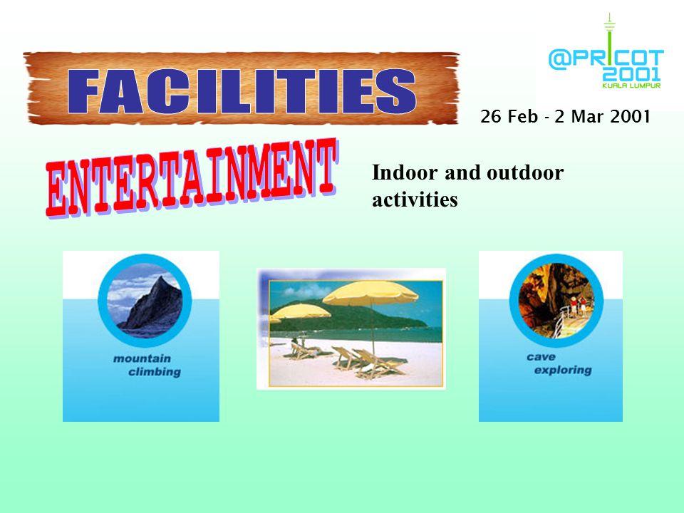Indoor and outdoor activities