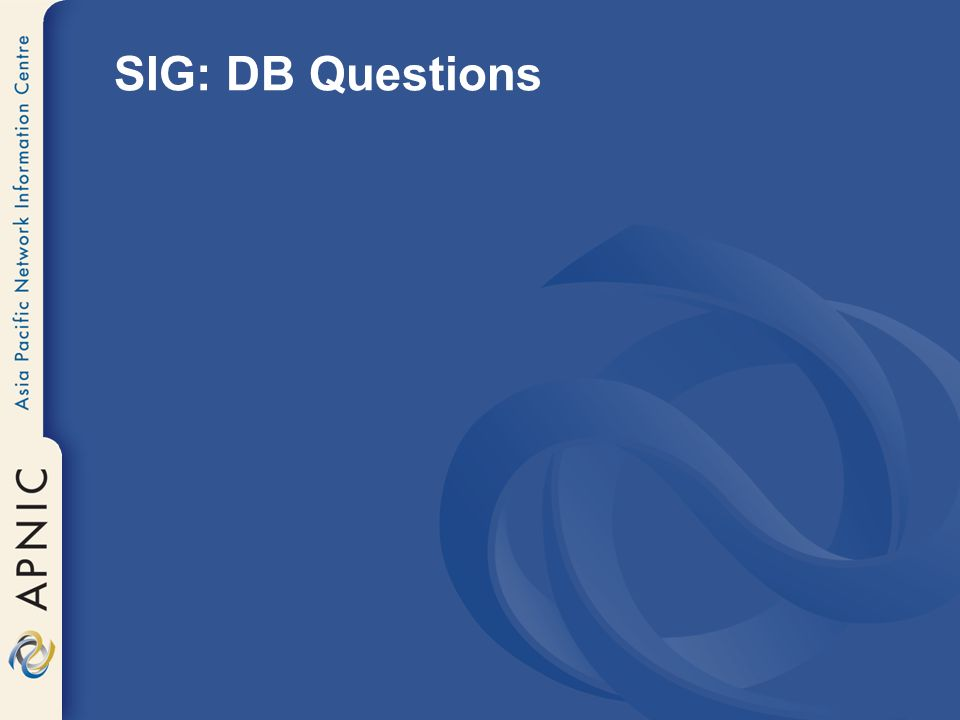 SIG: DB Questions