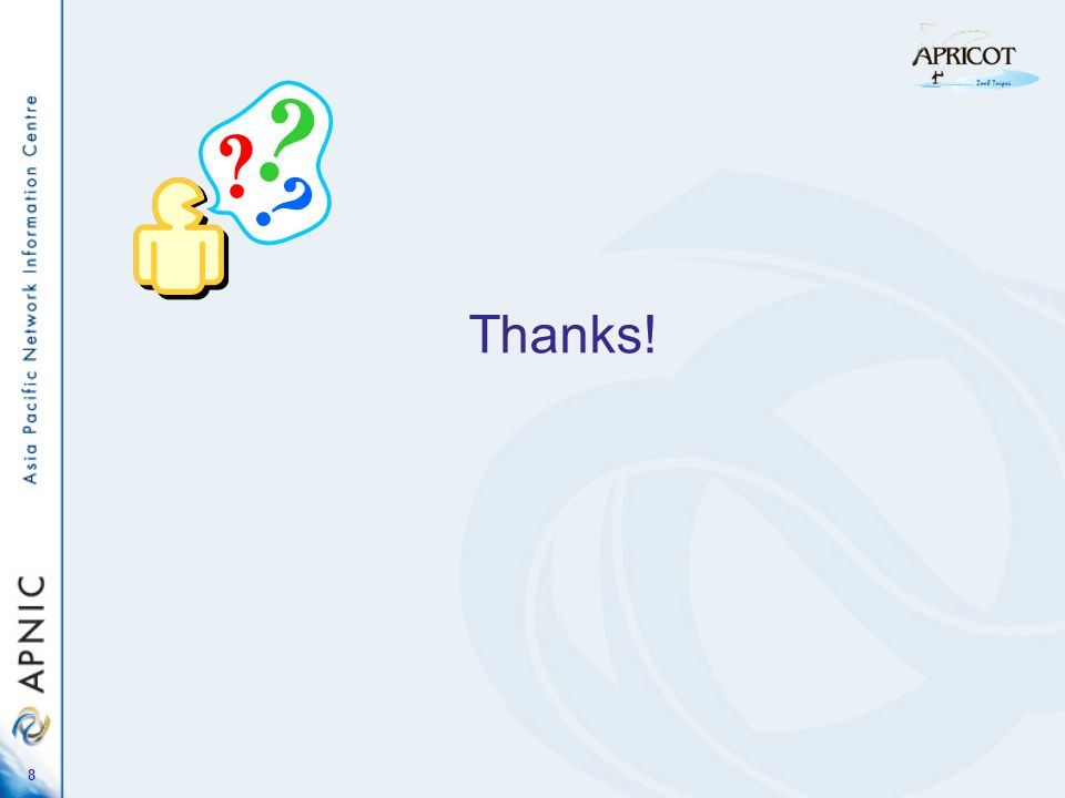 8 Thanks!