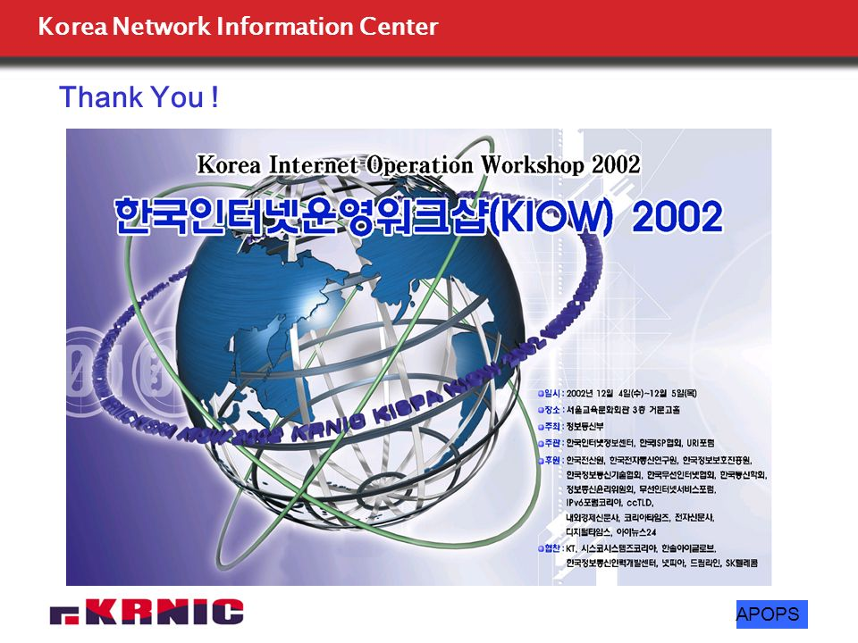 Korea Network Information Center APOPS Thank You !
