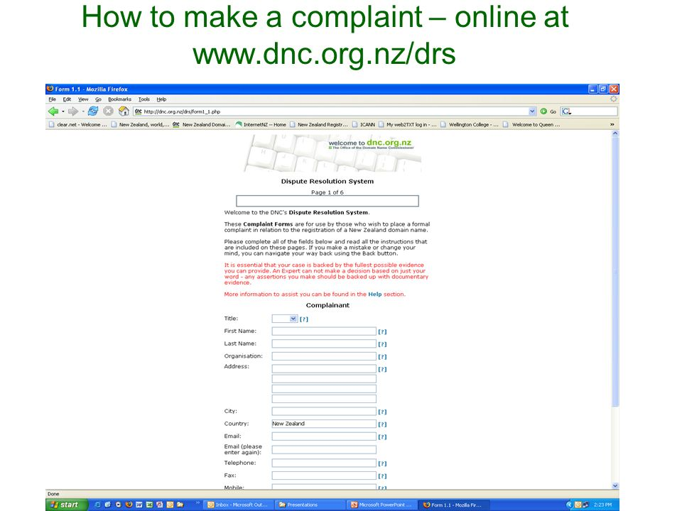 How to make a complaint – online at www.dnc.org.nz/drs