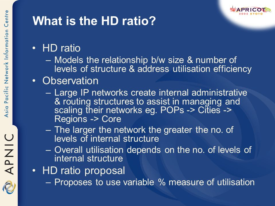 What is the HD ratio.