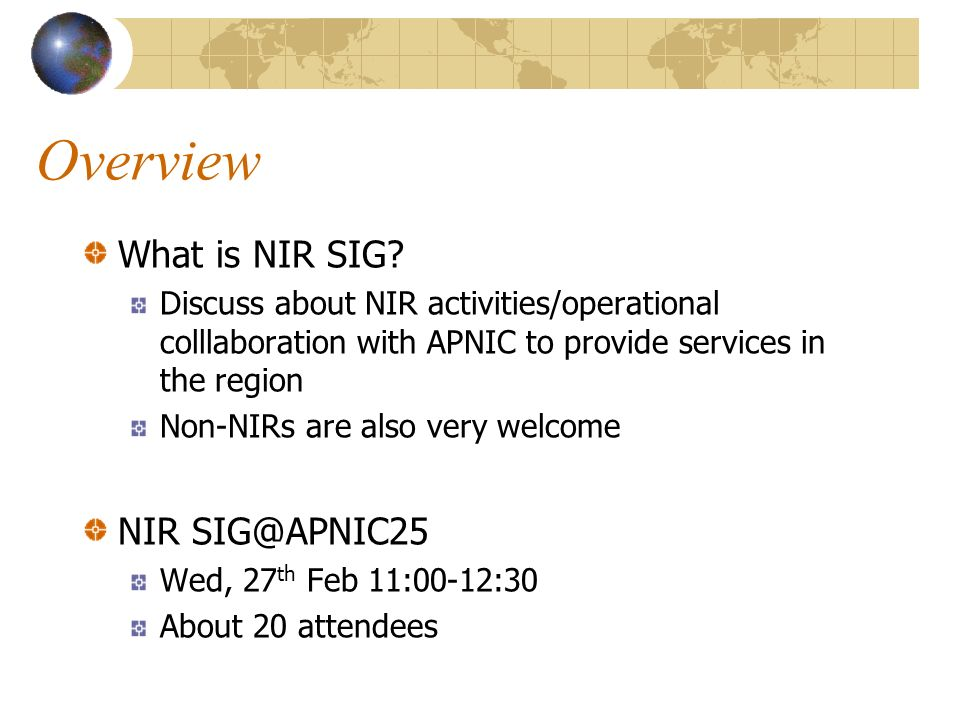 Overview What is NIR SIG.