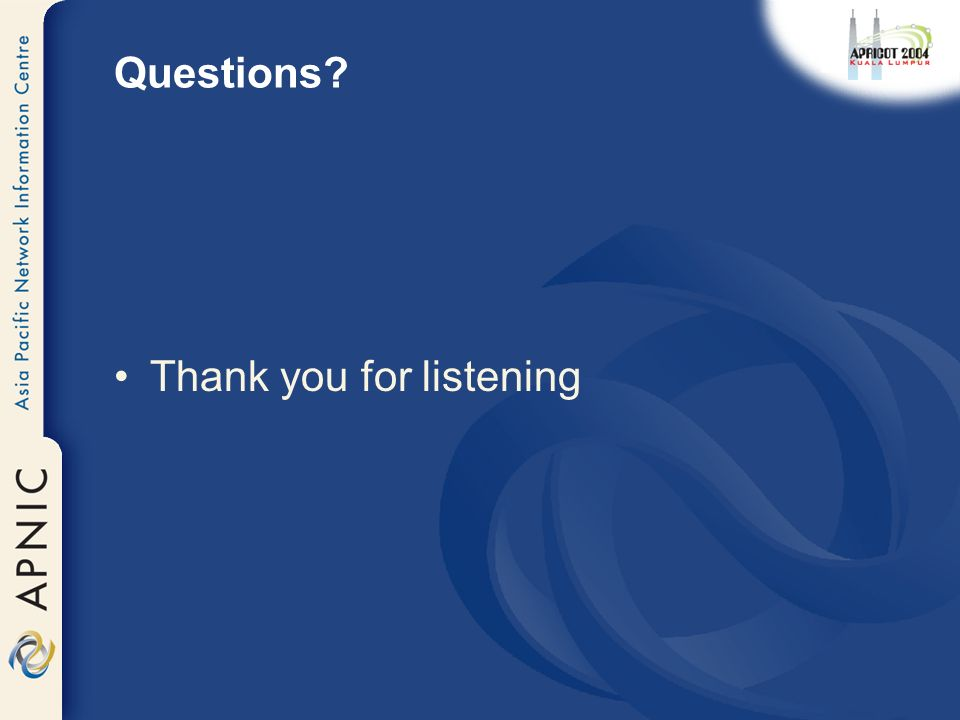 Questions? Thank you for listening