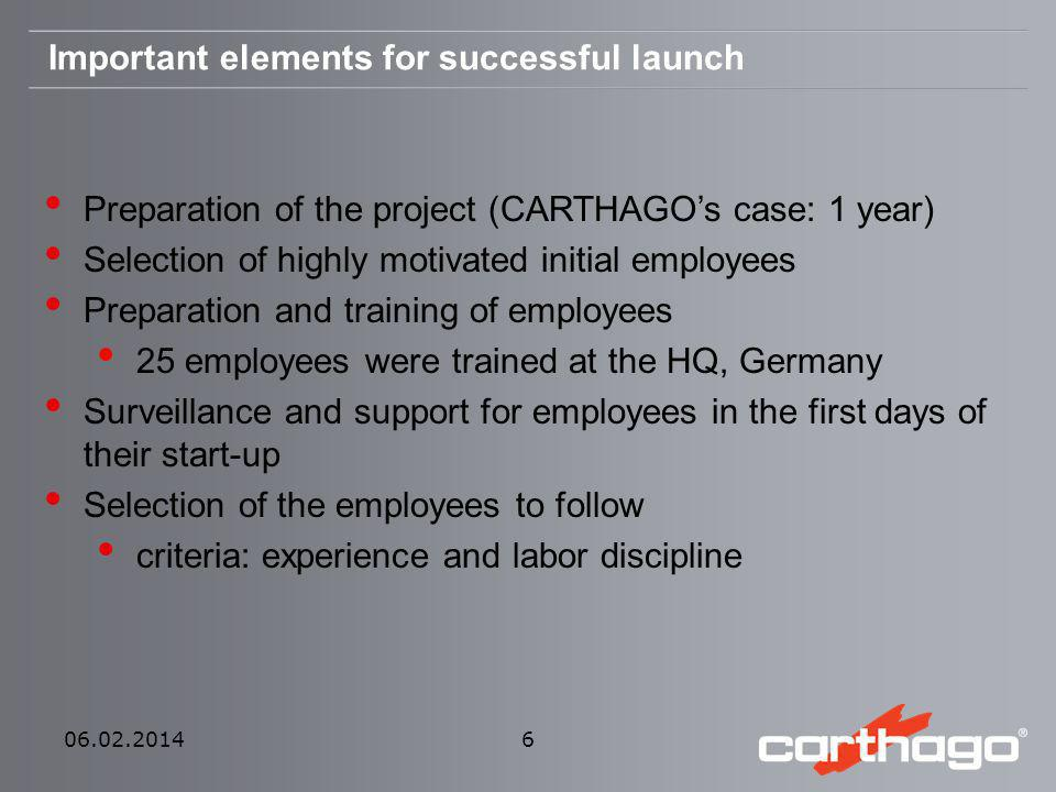 Present stand of operation Production of 700 vehicles planned for 2010 35 % of total production output of Carthago Group 150 employees reached Enlargement in planning phase 06.02.2014 7