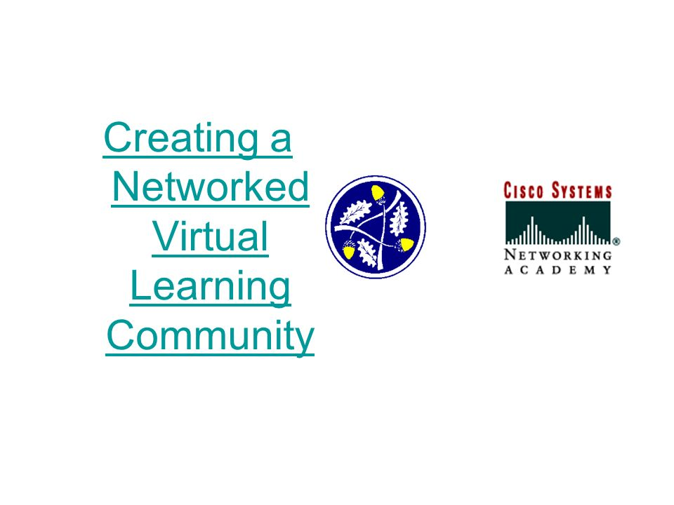Creating a Networked Virtual Learning Community Networking for Transformation