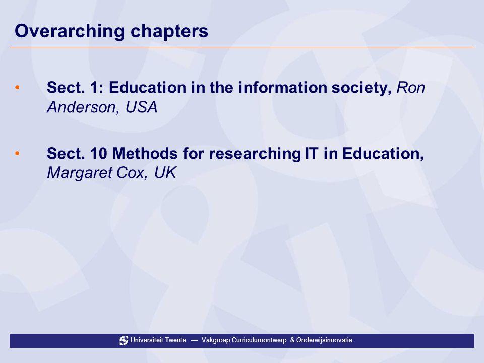 Universiteit Twente Vakgroep Curriculumontwerp & Onderwijsinnovatie Overarching chapters Sect.